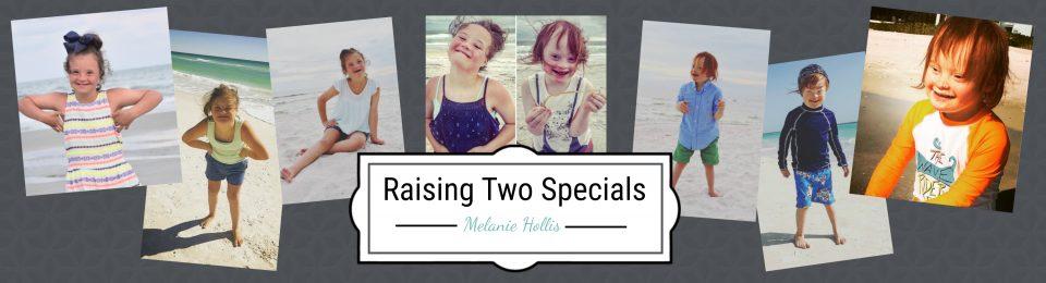 Raising Two Specials